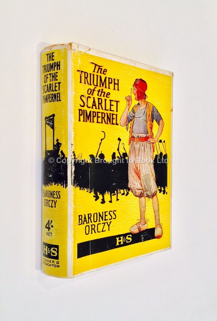 The Triumph of the Scarlet Pimpernel by Baroness Orczy Reprint Hodder & Stoughton 1941
